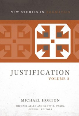 Justification, Volume 2 - eBook  -     Edited By: Michael Allen, Scott R. Swain     By: Michael Horton