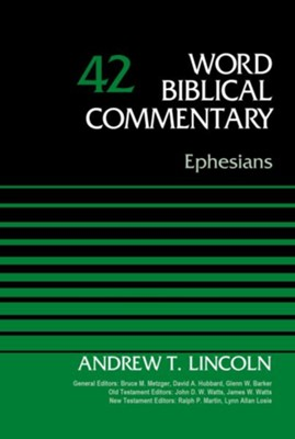 Ephesians, Volume 42 - eBook  -     Edited By: Bruce M. Metzger, David Allen Hubbard     By: Andrew Lincoln