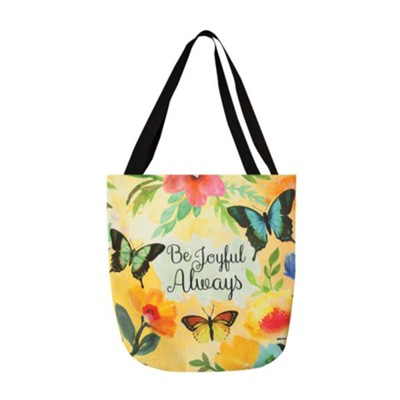 Be Joyful Always Tote Bag  -     By: Willie Green-Aldrige