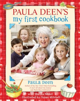 Paula Deen's My First Cookbook  -     By: Paula Deen