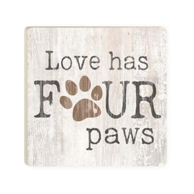 Love Has Four Paws Coaster  -