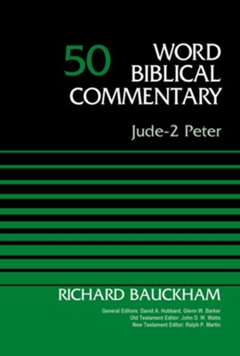 Jude-2 Peter, Volume 50 - eBook  -     Edited By: David Allen Hubbard, Glenn W. Barker     By: Dr. Richard Bauckham