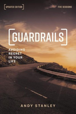 Guardrails Study Guide, Updated Edition: Avoiding Regret in Your Life - eBook  -     By: Andy Stanley