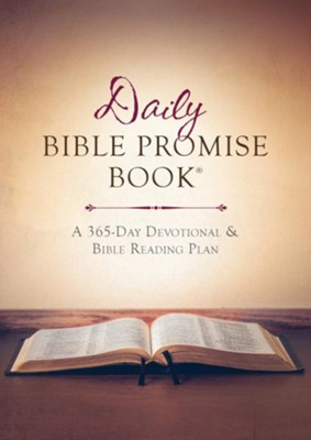 The Daily Bible Promise Book: A 365-Day Devotional and Bible Reading Plan - eBook  -     By: Compiled by Barbour Staff