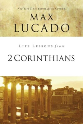 Life Lessons from 2 Corinthians - eBook  -     By: Max Lucado