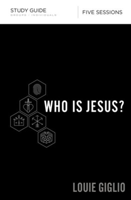 Who Is Jesus? Study Guide - eBook  -     By: Louie Giglio