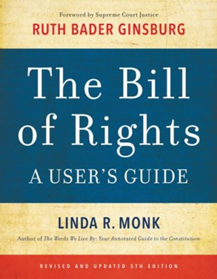 The Bill of Rights: A User's Guide - eBook  -     By: Linda R. Monk