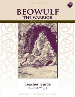 Beowulf the Warrior Teacher Guide 2nd Edition, Grade 9   -     By: David M. Wright