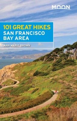 Moon 101 Great Hikes San Francisco Bay Area - eBook  -     By: Ann Marie Brown