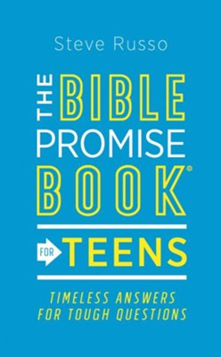 The Bible Promise Book for Teens: Timeless Answers for Tough Questions - eBook  -     By: Steve Russo