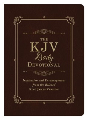 The KJV Daily Devotional: Inspiration and Encouragement from the Beloved King James Version - eBook  -