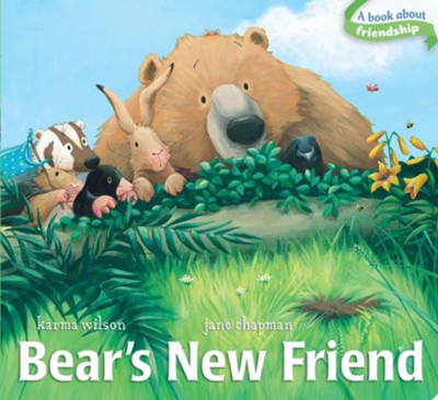 Bear's New Friend  -     By: Karma Wilson