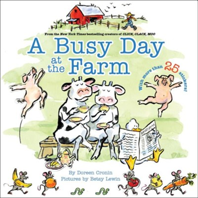 Busy Day at The Farm  -     By: Doreen Cronin