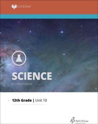 Lifepac Science Grade 12 Unit 10: Kinematics to Nuclear Physics   -