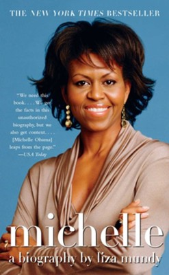 Michelle: A Biography - eBook  -     By: Liza Mundy