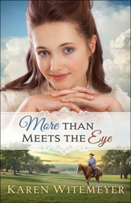More Than Meets the Eye (A Patchwork Family Novel Book #1) - eBook  -     By: Karen Witemeyer