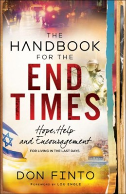 The Handbook for the End Times: Hope, Help and Encouragement for Living in the Last Days - eBook  -     By: Don Finto