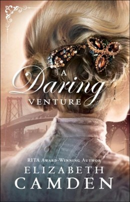 A Daring Venture (An Empire State Novel Book #2) - eBook  -     By: Elizabeth Camden