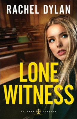 Lone Witness (Atlanta Justice Book #2) - eBook  -     By: Rachel Dylan