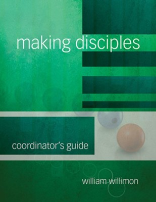 Making Disciples: Coordinator's Guide - eBook  -
