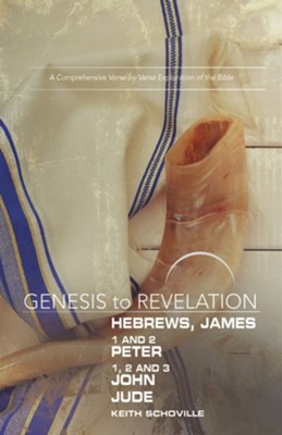 Hebrews, James, 1-2 Peter, 1,2,3 John, Jude - Participant Book,  Large Print, E-Book (Genesis to Revelation Series)  -     By: Keith Schoville