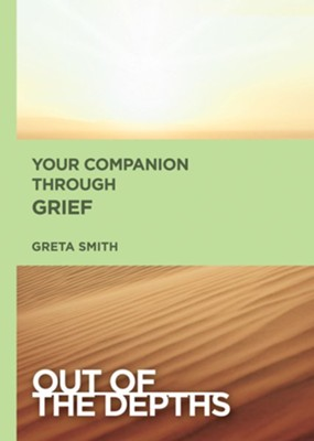 Out of the Depths: Your Companion Through Grief - eBook  -     By: Greta Griffith Smith
