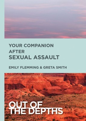 Out of the Depths: Your Companion After Sexual Assault: Out of the Depths - eBook  -     By: Emily Schoedel Flemming
