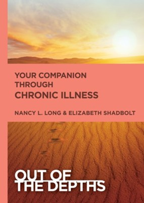Out of the Depths: Your Companion Through Chronic Illness - eBook  -     By: Lauren Dunkle Dancey