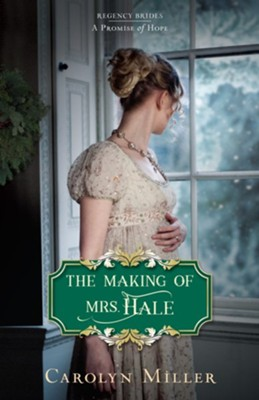 Making of Mrs. Hale - eBook  -     By: Carolyn Miller