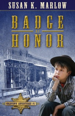 Badge of Honor - eBook  -     By: Susan K. Marlow