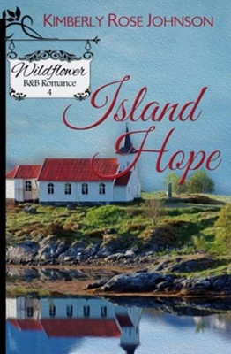 Island Hope  -     By: Kimberly Rose Johnson