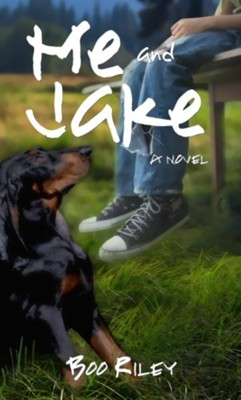Me and Jake - eBook  -     By: Boo Riley