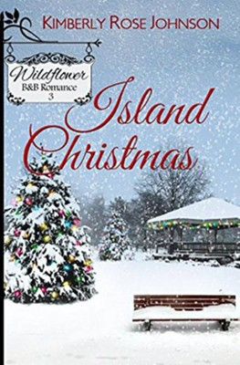 Island Christmas  -     By: Kimberly Rose Johnson