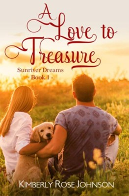 A Love to Treasure  -     By: Kimberly Rose Johnson