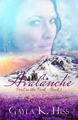 Avalanche: A Contemporary Romance W/Suspense  -     By: Gayla K Hiss