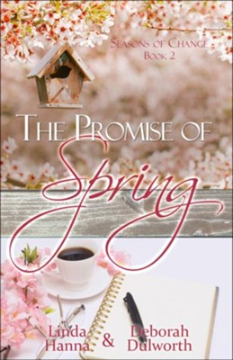 The Promise of Spring  -     By: Linda Hanna