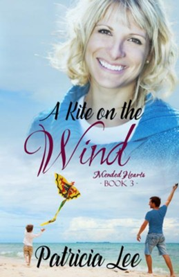 A Kite on the Wind  -     By: Patricia Lee
