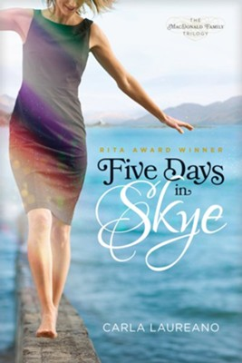 Five Days in Skye - eBook  -     By: Carla Laureano