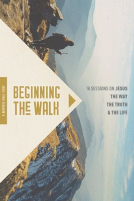 Beginning the Walk: 18 Sessions on Jesus the Way, the Truth, and the Life - eBook  -     By: Mary Bennett, Ron Bennett