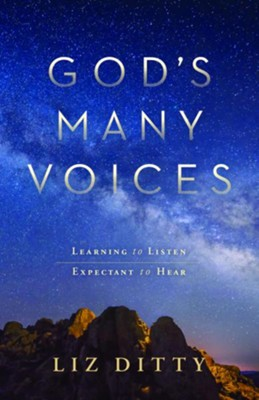God's Many Voices: Learning to Listen. Expectant to Hear. - eBook  -     By: Liz Ditty