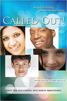 Called Out: Kingdom Living for Missional Teens - eBook  -     By: Jenny Rae Armstrong