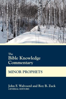 BK Commentary Minor Prophets - eBook  -     By: John F. Walvoord