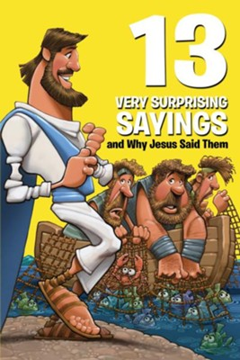 13 Very Surprising Sayings and Why Jesus Said Them - eBook  -     By: Mikal Keefer