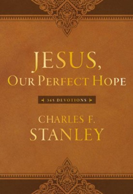 Jesus, Our Perfect Hope: 365 Devotions - eBook  -     By: Charles Stanley