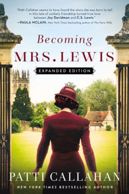 Becoming Mrs. Lewis: A Novel - eBook  -     By: Patti Callahan