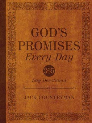 God's Promises Every Day: 365-Day Devotional - eBook  -     By: Jack Countryman