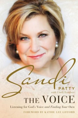 The Voice: Listening for God's Voice and Finding Your Own - eBook  -     By: Sandi Patty