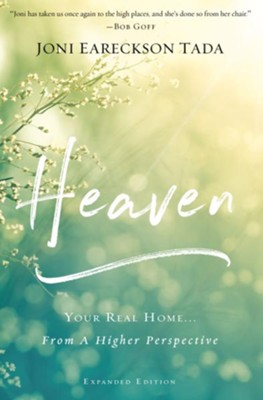 Heaven: Your Real Home...From a Higher Perspective - eBook  -     By: Joni Eareckson Tada