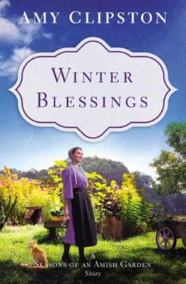 Winter Blessings: An Amish Story / Digital original - eBook  -     By: Amy Clipston