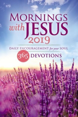 Mornings with Jesus 2019: Daily Encouragement for Your Soul - eBook  -